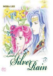 Land of Silver Rain Vol. 5