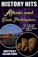 The Fun Bits of History You Don't Know about Athens and Greek Philosophers