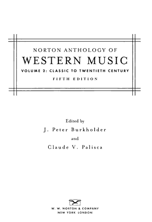 Norton Anthology of Western Music: Classic to twentieth century