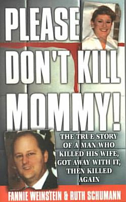 Please Don t Kill Mommy