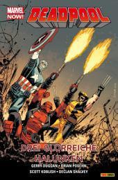 Marvel Now! PB Deadpool 3: Drei glorreiche Halunken