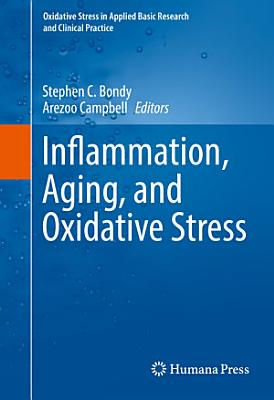 Inflammation  Aging  and Oxidative Stress PDF