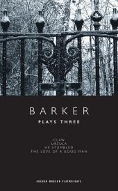 Barker: Plays Three