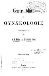 Zentralblatt für Gynäkologie: Band 5