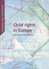 Child Rights in Europe: Convergence and Divergence in Judicial Protection