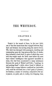 The Whiteboy: A Story of Ireland, in 1882, Volume 1