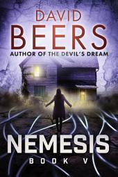 Nemesis: Book Five: Nemesis Series #5
