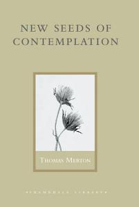 New Seeds of Contemplation Book