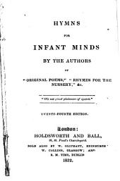 Hymns for infant minds, by the authors of Original poems, 24th ed. &c