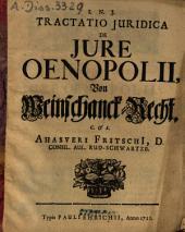 Tractatio Iuridica De Iure Oenopolii: Von Weinschanck-Recht