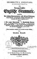 Grammatica Anglicana Concentrata Oder Kurzgefa  te Englische Grammatic0 PDF
