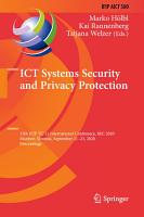ICT Systems Security and Privacy Protection PDF