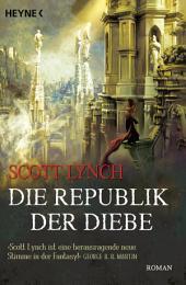 Die Republik der Diebe: Band 3 - Roman