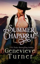Summer Chaparral: Las Morenas 1