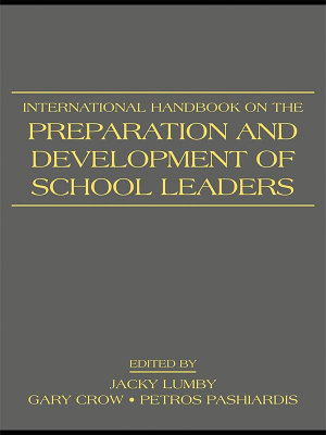 International Handbook on the Preparation and Development of School Leaders PDF