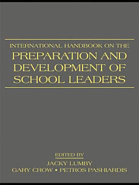 International Handbook on the Preparation and Development of School Leaders PDF