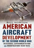 American Aircraft Development of the Second World War PDF