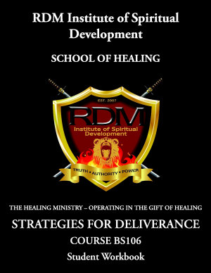 Strategies For Deliverance Course  BS106 Student Workbook