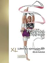 Práctica Dibujo - XL Libro de ejercicios 20: Gimnasia
