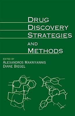 Drug Discovery Strategies and Methods