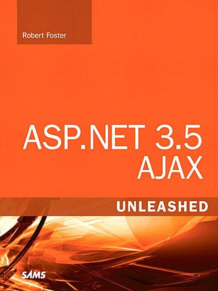 ASP NET 3 5 AJAX Unleashed