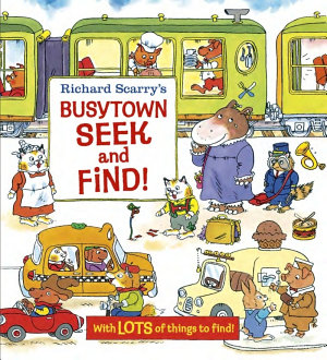 Richard Scarry s Busytown Seek and Find