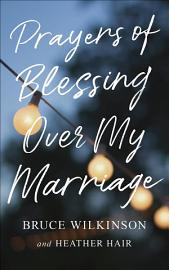 Prayers of Blessing over My Marriage PDF