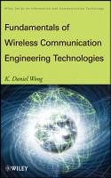 Fundamentals of Wireless Communication Engineering Technologies PDF