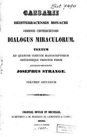 Caesarii Heisterbacensis monachi ordinis Cisterciensis Dialogus miraculorum: Volume 2