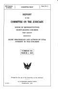Report of the Committee on the Judiciary  House of Representatives     Identifying Court Proceedings and Actions of Vital Interest to the Congress PDF