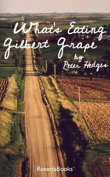 Download What s Eating Gilbert Grape Book