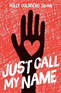 Just Call My Name Book