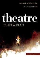 Theatre: Its Art and Craft, Edition 7