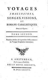 Voyages imaginaires, songes, visions, et romans cabalistiques: ornés de figures