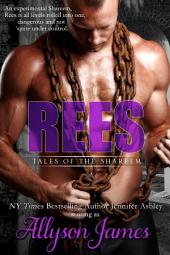 Rees: Tales of the Shareem