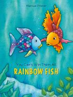You Can t Win Them All  Rainbow Fish PDF