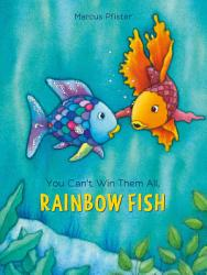 You Can T Win Them All Rainbow Fish Book PDF