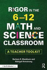 Rigor in the 6–12 Math and Science Classroom