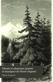Chants et chansons (poésie et musique) de Pierre Dupont: ornés de gravures sur acier, Volume3