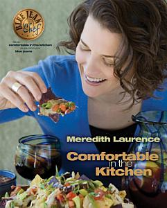 Blue Jean Chef  Comfortable in the Kitchen Book