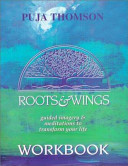 The Roots and Wings Workbook PDF