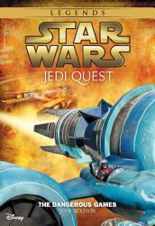 Star Wars Jedi Quest The Dangerous Games Book PDF