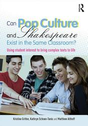 Can Pop Culture And Shakespeare Exist In The Same Classroom  Book PDF