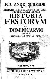 Io. Andr. Schmidii ... Historia festorum et Dominicarum