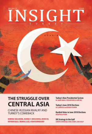 Insight Turkey   Fall 2018   The Struggle Over Central Asia