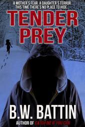 Tender Prey