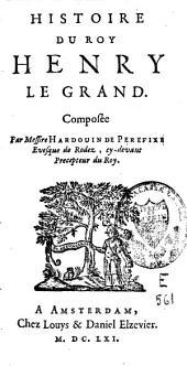 Histoire du roy Henry le Grand