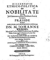 Diss. ethico-¬polit. de nobilitate