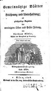 Gemeinnützige Blätter zur Belehrung und Unterhaltung; als gleichzeitige Begleiter der vereinigten Ofner und Pester Zeitung von Christoph Rösler: Band 8
