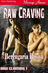 Raw Craving [Raw Claiming 1]